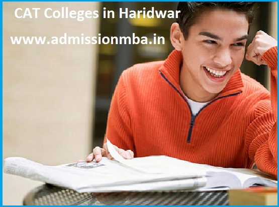 MBA Colleges Accepting CAT score in Haridwar