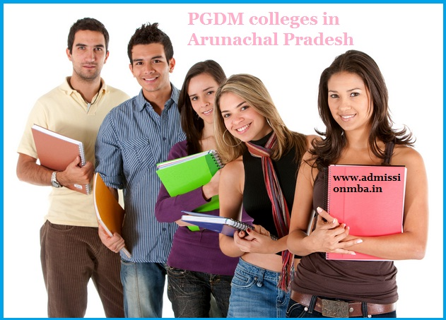 PGDM Colleges Arunachal Pradesh