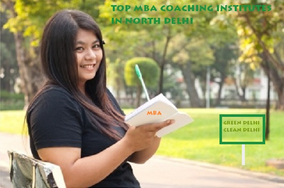 Top mba coaching institute in North Delhi