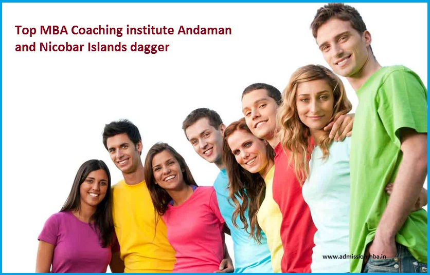 Top MBA Coaching institute Andaman and Nicobar Islands dagger