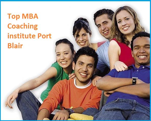 Top MBA Coaching institute Port Blair