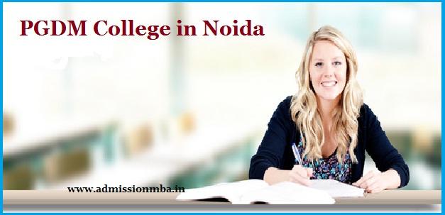 PGDM Colleges Noida