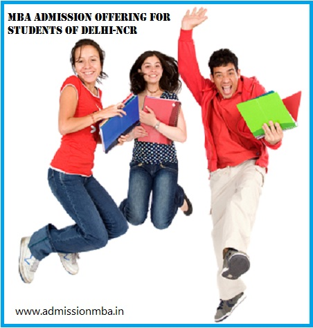 MBA Admission opportunities for Students of Delhi-NCR