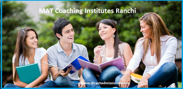 MAT Coaching Institutes Ranchi