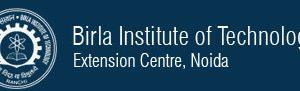 BIT, Birla Institute of Technology Noida