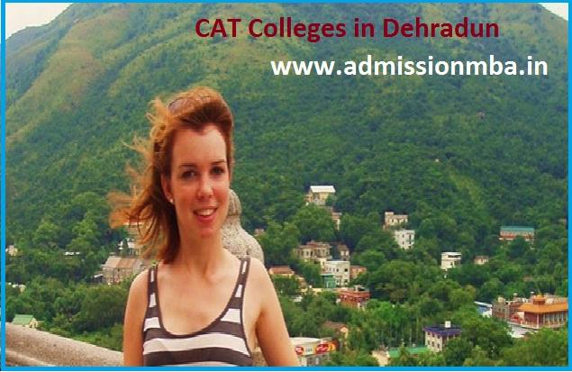 MBA Colleges Accepting CAT score in Dehradun