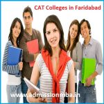 MBA Colleges Accepting CAT score in Faridabad