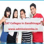 MBA Colleges Accepting CAT score in Gandhinagar