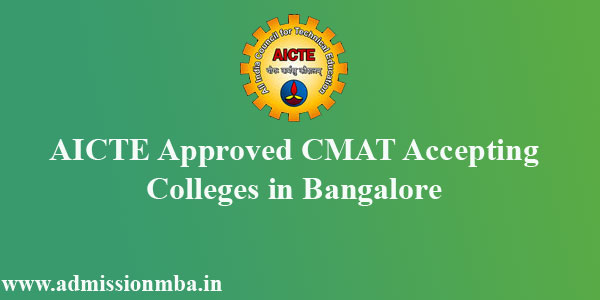 AICTE Approved CMAT score Accepting Colleges in Bangalore