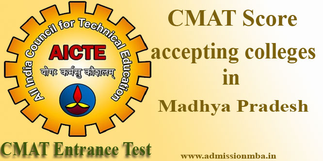 MBA Colleges in Madhya Pradesh Accepting CMAT entrance score