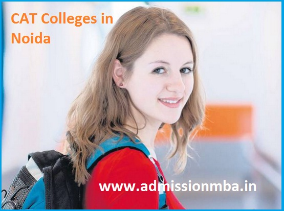 MBA Colleges Accepting CAT score in Noida