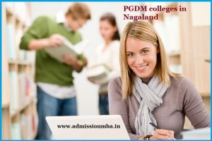 PGDM colleges Nagaland