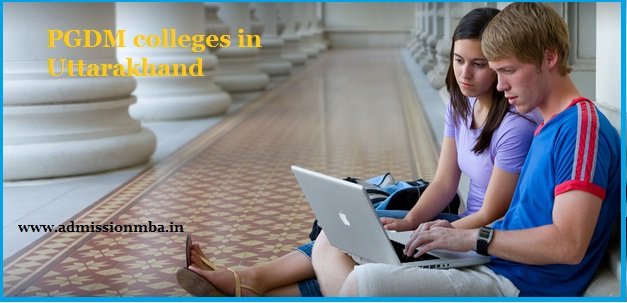 PGDM colleges Uttarakhand