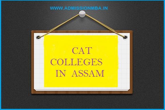 CAT Colleges Assam