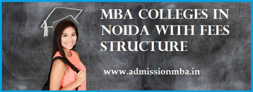 MBA Colleges in Noida Fees Structure