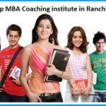 Top MBA Coaching Institute in Ranchi