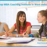Top MBA Coaching Institute in West Delhi