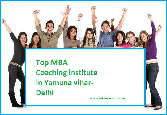 Top MBA Coaching institute in Yamuna vihar-Delhi