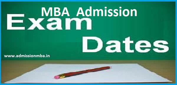 MBA Admission Exam Dates 2018-2019