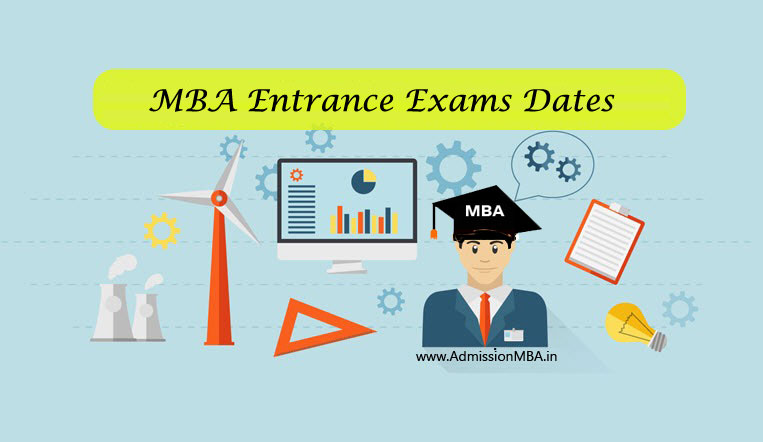 MBA Entrance Exams dates