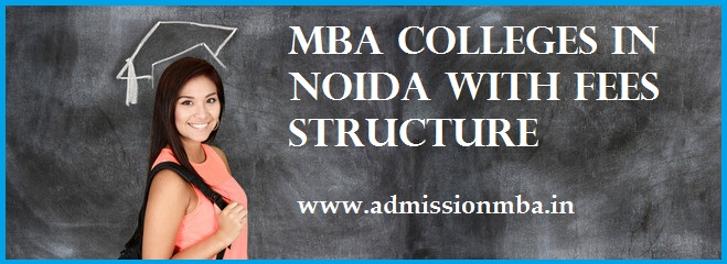 MBA Colleges in Noida Fee Structure