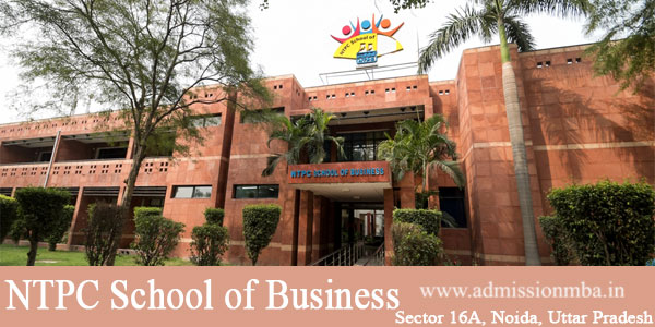 Ntpc Noida Ntpc School Of Business Noida Ntpc Mba College