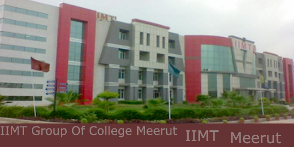 IIMT Group Of College Meerut Campus