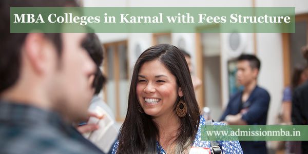 MBA Colleges in Karnal with Fees Structure