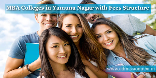 MBA Colleges in Yamuna Nagar with Fees Structure