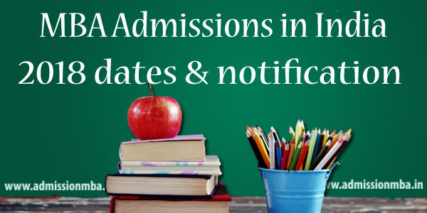 MBA Admissions India notification: 2018