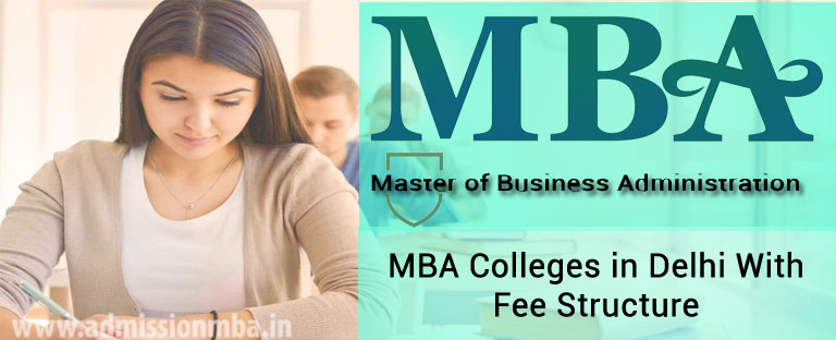 MBA Colleges in Delhi With Fee 2018