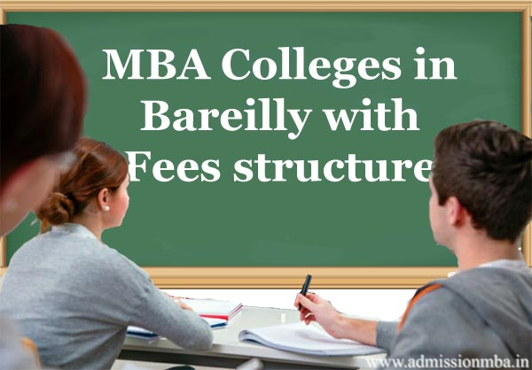 MBA Colleges in Bareilly with Fees structure