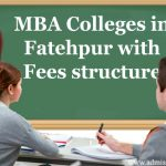 MBA Colleges in Fatehpur with Fees