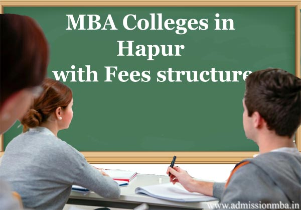 MBA Colleges in Hapur with Fees structure