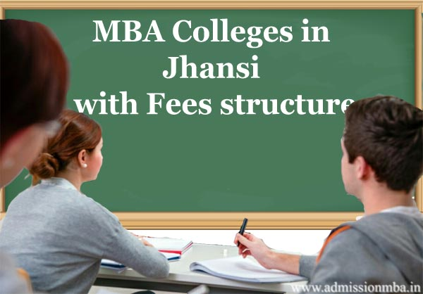 MBA Colleges in Jhansi with Fees structure