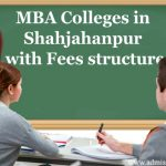 MBA Colleges in Shahjahanpur with Fees structure