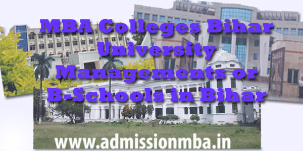 MBA colleges in Bihar [B-School] Admission