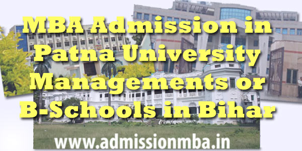Patna Admission in MBA Colleges Bihar