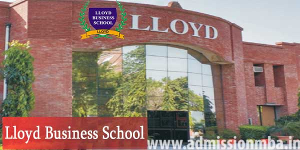 LBS, Lloyd Business School, Greater Noida