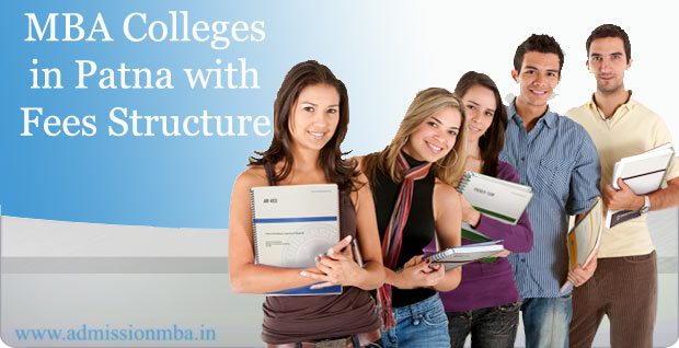 MBA Colleges in Patna with Fees Structure