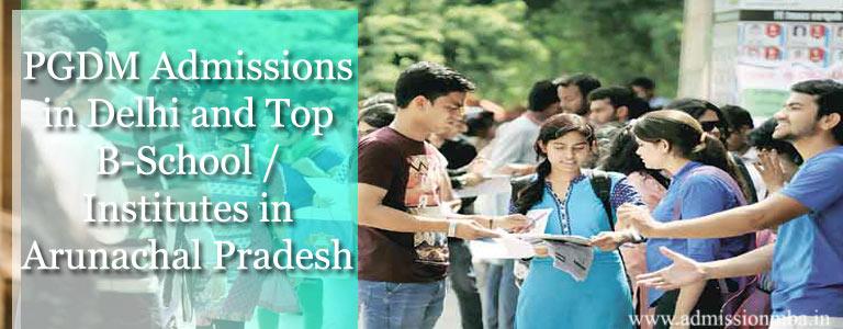 PGDM Admissions in Arunachal Pradesh