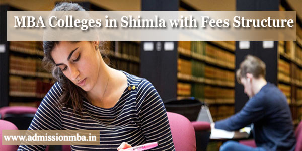 MBA Colleges in Shimla with Fees Structure