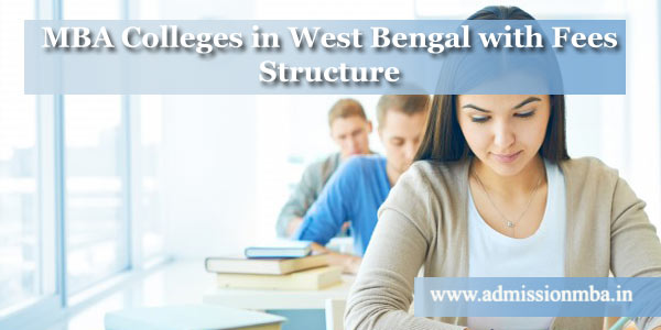 MBA Colleges in West Bengal with Fees Structure