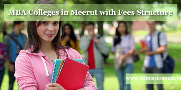 MBA Colleges in Meerut Fees