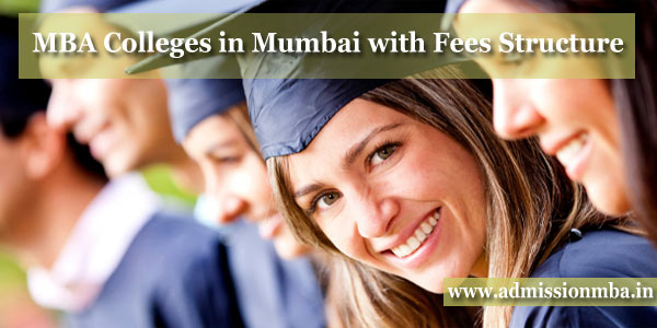 MBA Colleges in Mumbai with Fees