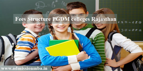 Fees Structure PGDM colleges Rajasthan