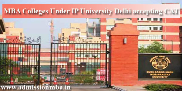 MBA Colleges Under IP University Delhi accepting CAT
