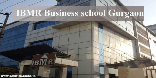 IBMR Business School Gurugram Admission