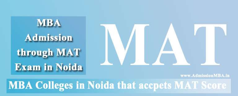MBA Colleges in Noida Accepting MAT Score
