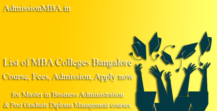 MBA Colleges Bangalore, Course, Fees admission